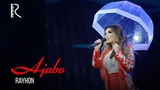 Rayhon - Ajabo Райхон - Ажабо (concert version 2018)
