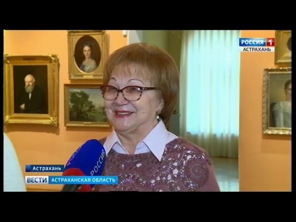 Работа длиною в год. ГТРК Лотос подготовила фильм об Астраханской картинной галерее