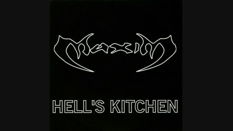 M a x i M - HeLL's Kitchen (VocaL Maxim, M.c'Show Keith PaLmer. 2000)