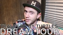 Trampled By Turtles - DREAM TOUR Ep. 684