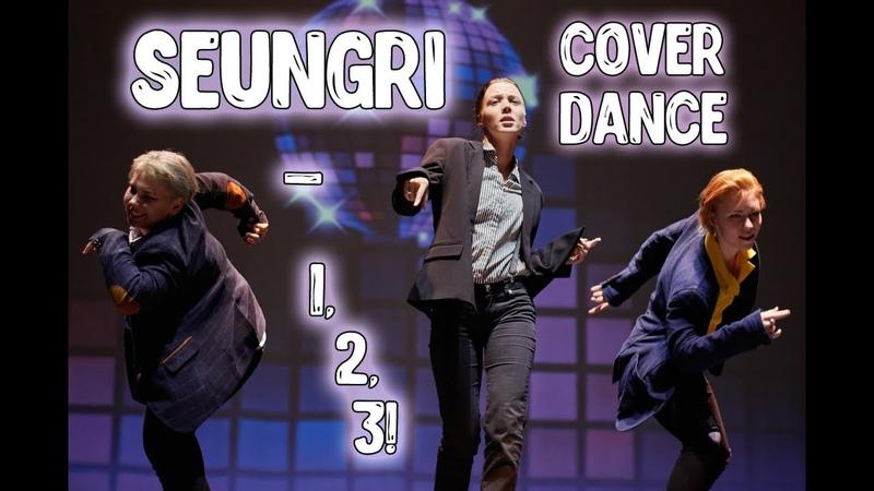 COVER DANCE ~ SEUNGRI - 1, 2, 3! (KpopSchoolKem)