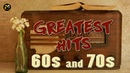 Greatest Hits Of The 60's 70's Best Golden Oldies Songs of 1960s and 1970s