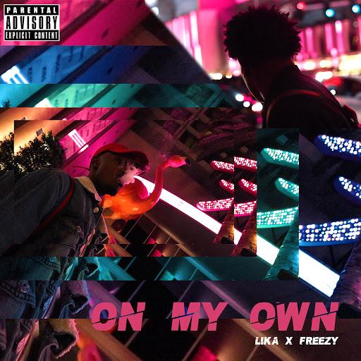 lika альбом On My Own (feat. Freezy)