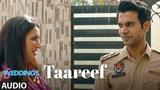 Taareef Full Audio   5 Weddings   Raj Kummar Rao, Nargis Fakhri  Palak Muchhal,Romy Tahlie, Rockon T