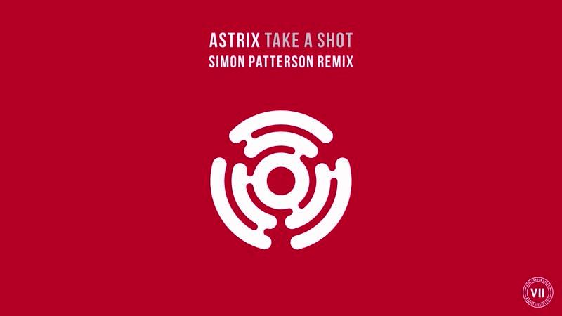 Astrix Take A Shot Simon Patterson Remix