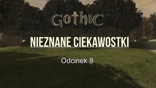 █▬█ █ ▀█▀   Gothic 1 beta  [ Nieznane ciekawostki ze świata gothica ] odc 8     █▬█ █ ▀█▀