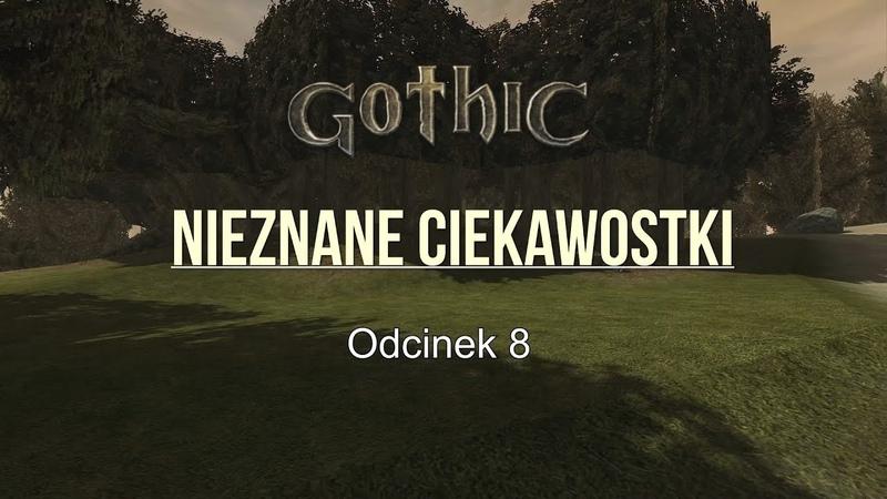 █▬█ █ ▀█▀ Gothic 1 beta 1.01d/e [ Nieznane ciekawostki ze świata gothica ] odc 8 █▬█ █ ▀█▀