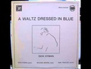 、A WALTS DRESSED IN BLUE DICK HYMAN