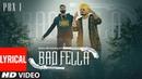 Badfella Video With Lyrics | PBX 1 | Sidhu Moose Wala | Harj Nagra | Latest Punjabi Songs 2018