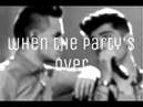 Zayn malik liam payne - when the party`s over