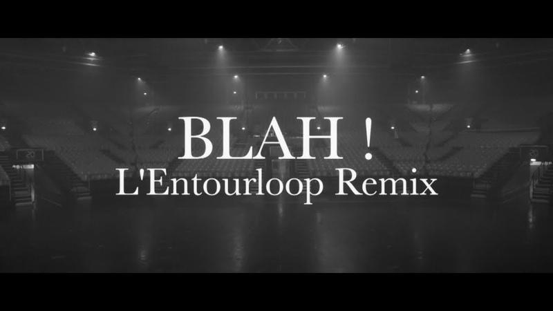 Chinese Man (ft. Youthstar, Illaman) - Blah! (LEntourloop Remix)