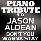 Piano Tribute Players альбом Don't You Wanna Stay - Single