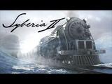 Финал игры. Вот она, Сибирия! - Прохождение Syberia 2 #5