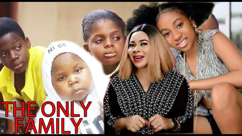 The Only Family Season 1 Nigerian Nollywood 2019 Latest Movie 2019 Newest Family Movie