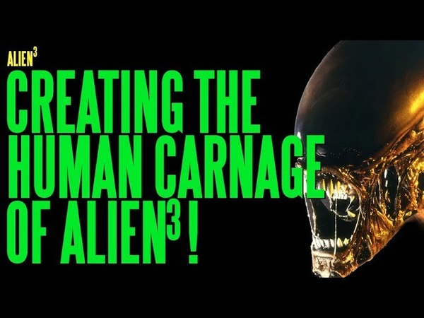 ALIEN 3 Creating the Human Carnage ADI BTS