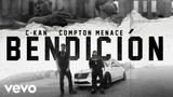 C-Kan - Bendicion (Official Video) ft. Compton Menace