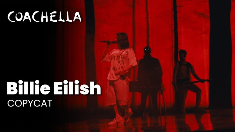 Billie Eilish – COPYCAT - Live at Coachella 2019 Saturday April 13, 2019