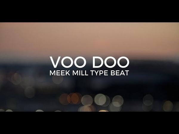 Meek Mill feat. Cardi B type beat Voodoo || Free Type Beat 2019