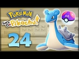 ЛАПРАС И МАСТЕРБОЛ - Pokemon: Let's Go, Pikachu #24 - Прохождение (ПОКЕМОНЫ НА НИНТЕНДО СВИЧ)