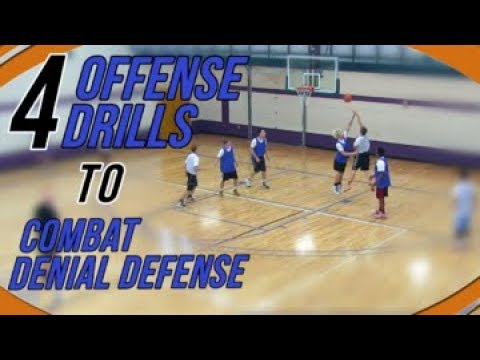 4 Offense Drills To Combat Denial Defense With Dribble Entry Actions