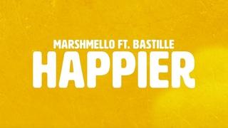 Marshmello ft. Bastille - Happier (audio)