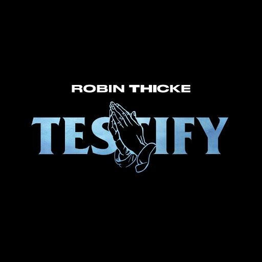 Robin Thicke альбом Testify