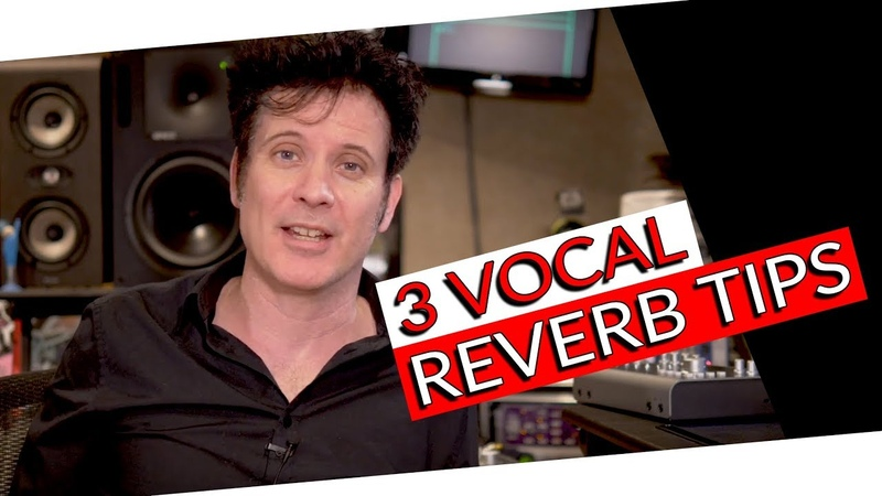 3 Vocal Reverb Tips - Warren Huart Produce Like A Pro
