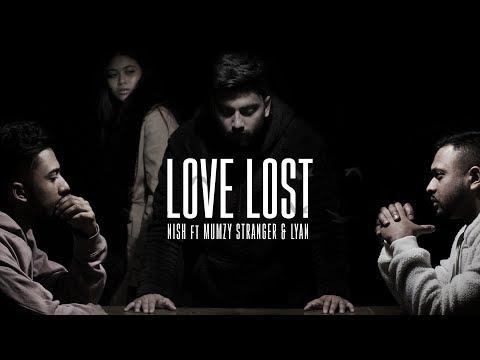 Nish - Love Lost 💔 (Ft. Mumzy Stranger LYAN)   IDENTITY   OFFICIAL MUSIC VIDEO