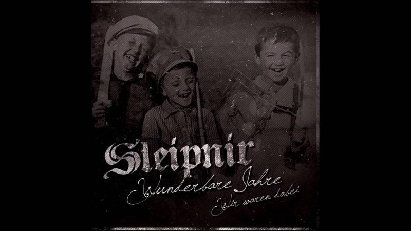 Sleipnir - Wunderbare Jahre