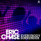 Eric Chase альбом Everybody Surrender