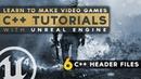 Header Files - 6 C Fundamentals with Unreal Engine 4