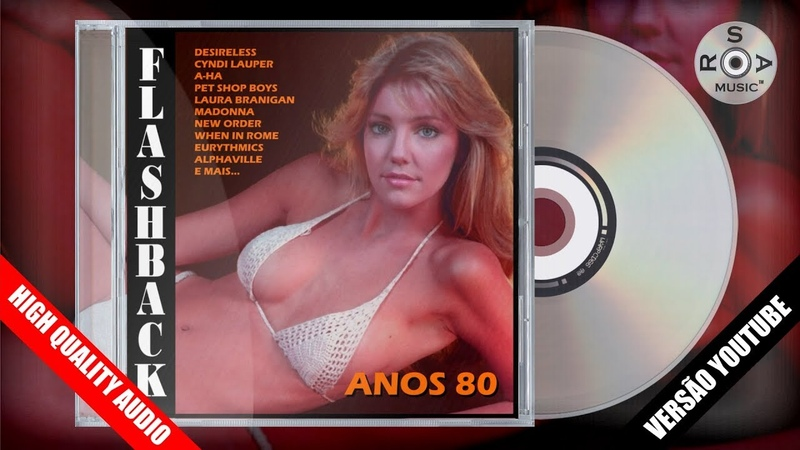 Flashback Anos 80 VERSÃO YOUTUBE CD Completo p 2002 2018 HIGH QUALITY AUDIO REPACK 3