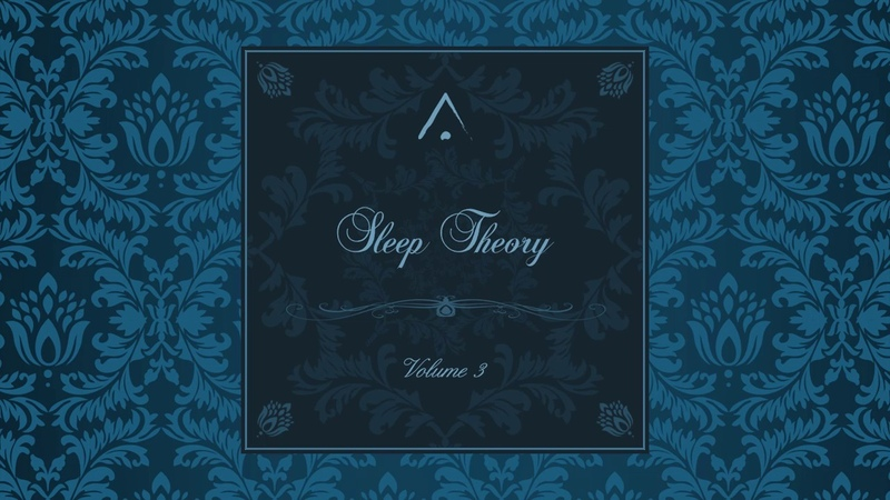 Sleep Theory Volume 3 (2017) COMPLETE ALBUM
