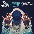 Yo Gotti альбом Rihanna