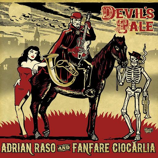 Fanfare Ciocărlia альбом Devil's Tale