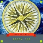 Peggy Lee альбом Find the Way