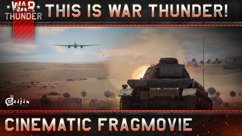 This is War Thunder! Cinematic Fragmovie