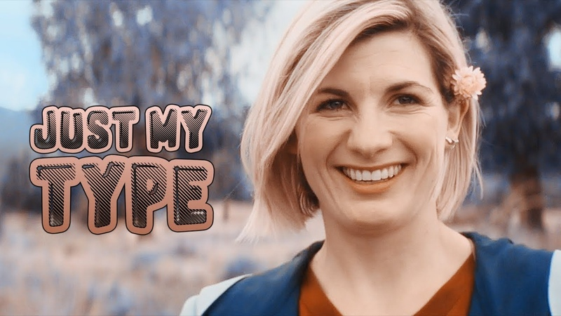 Thirteenth Doctor | My Type [w Fox Fire]