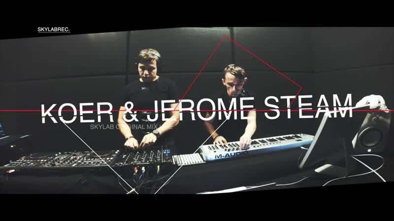 Koer Jerome Steam - Sky Lab (Live)