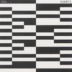 Tiga альбом Planet E