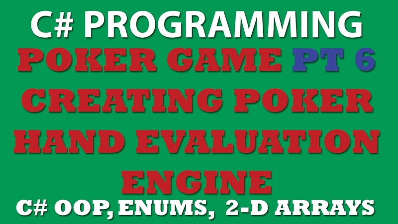 C Poker Game Pt6: Creating EvaluateHand class (evaluating poker hand)