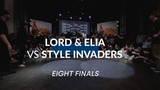 Lord &amp Elia vs Style Invaders EIGHT FINALS Like a bomb 2019