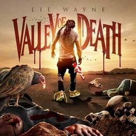 Lil' Wayne альбом Valley of Death