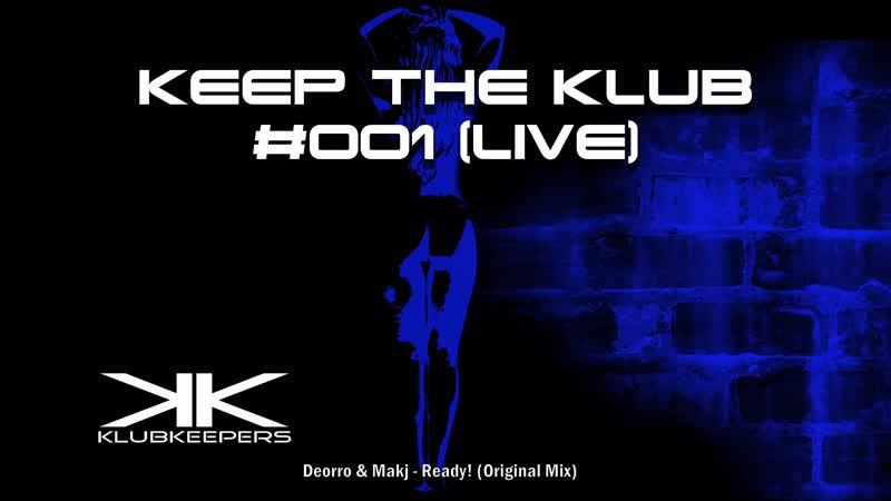 KlubKeepers - Keep The Klub 001 (Live)