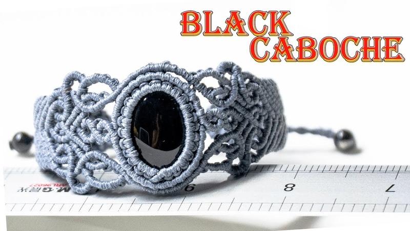 Macrame bracelet tutorial the Black caboche- Hướng dẫn thắt vòng tay với đá cabochon đen