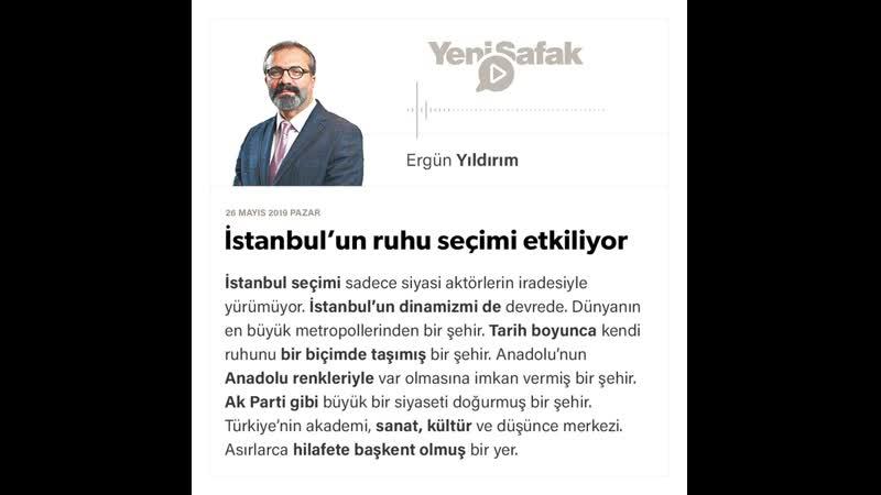 Ergün Yıldırım - İstanbul'un ruhu seçimi etkiliyor - 26.05.2019