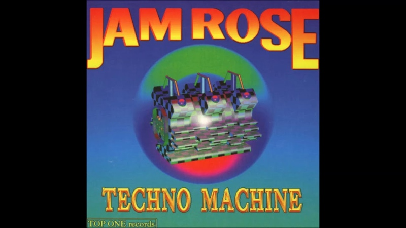 Jamrose Dig The Sound To The Underground Techno Machine 90's Dance Music
