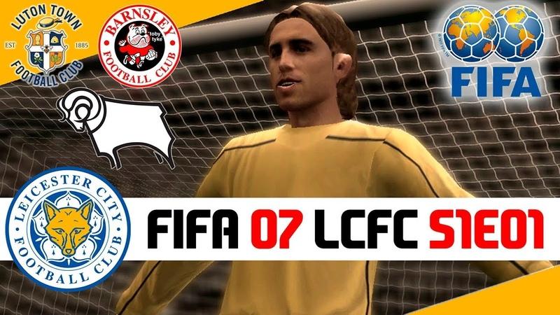 FIFA 07 CAREER MODE LEICESTER CITY S1E1