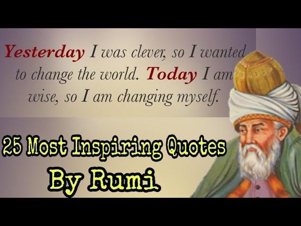 Rumi - 25 Most Inspiring Quotes