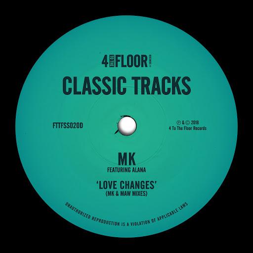 MK альбом Love Changes (feat. Alana) [MK & MAW Mixes]